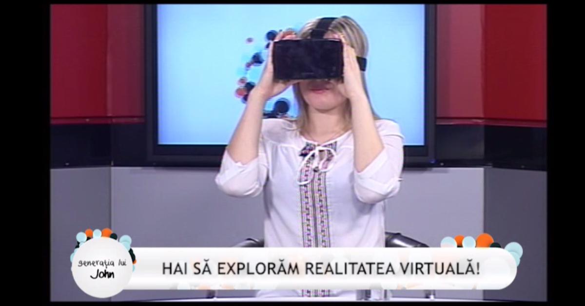 Hai să explorăm realitatea virtuală!